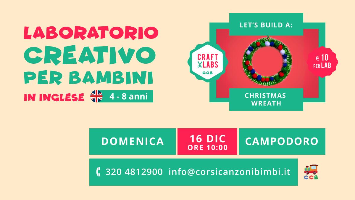 Christmas Wreath il Laboratorio Creativo per Bambini in Inglese tra Padova e Vicenza